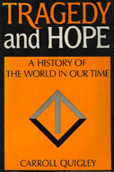 Tragedy and Hope - A History of the World in our Time